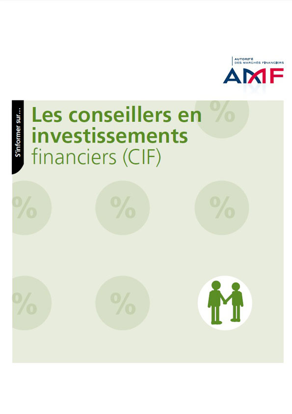 Les conseillers en investissement financiers (CIF)
